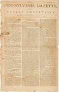 Miscellaneous:Ephemera, [Revolutionary War]. Newspaper: The Pennsylvania Gazette, and Weekly Advertiser....