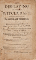 Books:Metaphysical & Occult, John Webster. The Displaying of Supposed Witchcraft.Wherein is affirmed that there are many sorts of Deceiversan...