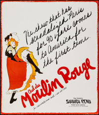 "Bal du Moulin Rouge & Other Lot (Sahara Reno, 1981). Hotel-Casino Posters (2) (18"" X 24"" & 24&..."