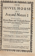 Books:Natural History Books & Prints, Hugo Platt and Alexis [Alessio] of Piedmont [attributed to Girolamo Ruscelli]. The Jewel House of Art and Nature. Contai...