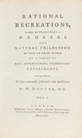 Books:Science & Technology, Dr. William Hooper. Rational Recreations, In which the Principles of Numbers And Natural Philosophy Are clearly an... (Total: 4 Items)