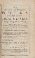 Books:Science & Technology, John Wilkins. The Mathematical and Philosophical Works...towhich is prefix'd the author's life, and an account of his w...