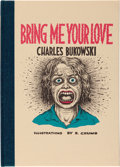 Books:Literature 1900-up, [Black Sparrow Press]. Charles Bukowski. Bring Me Your Love.Illustrations by R. Crumb. Santa Barbara: Black Spa...