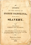 Books:Americana & American History, [Featured Lot]. [Anti-Slavery]. The Friends of Liberty andEquality. An Address to the People of North Carolina, on the...