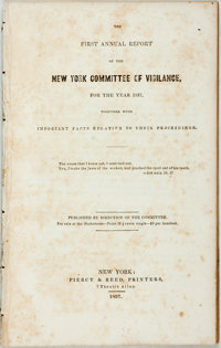 [Featured Lot]. [Anti-Slavery]. The First Annual Report of the New York Committee of Vigilance, for the Year 18