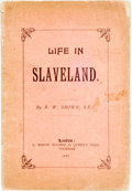 Books:Biography & Memoir, [Featured Lot]. [Slave Narrative]. [B.W. Brown]. Life inSlaveland. London: C. Henry Hughes, 1890. No edition stated...