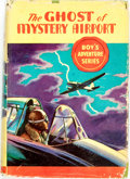Books:Children's Books, Van Powell. The Ghost of Mystery Airport. Akron: Saalfield,[1932]. First edition. Small octavo. Publisher's cloth b...