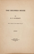 Books:Horror & Supernatural, H. P. Lovecraft. The Shunned House. With a Preface by FrankBelknap Long, Jr. Recluse Press: Athol, Mass., 1928. Fir...