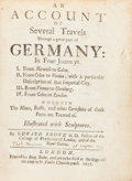 Books:Travels & Voyages, Edward Browne. An Account Of Several Travels Through a GreatPart of Germany: In Four Journeys. I. From Norwich to Colen...