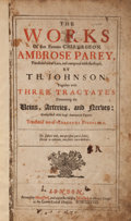 Books:Medicine, Ambrose Paré. [Adriaan van de Spiegel, translator]. The Works Ofthat Famous Chirurgeon Ambrose Parey, Translated out of...