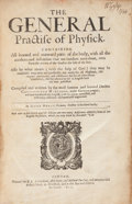 Books:Medicine, Christopher [Christof] Wirtzung [Wirsung, Wirtsungh]. TheGeneral Practise of Physick. Containing All inward andoutward...