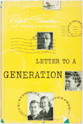 Books:Americana & American History, Ralph E. Flanders. INSCRIBED. Letter to a Generation.Boston: The Beacon Press, 1956. First edition. Inscribed by ...