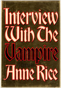 Books:Horror & Supernatural, [Featured Lot]. Anne Rice. Interview with the Vampire. NewYork: Knopf, 1976. First edition. Octavo. 372 pages. Publ...