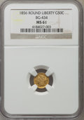 California Fractional Gold: , 1856 50C Liberty Round 50 Cents, BG-434, Low R.4, MS61 NGC. NGCCensus: (8/14). PCGS Population (14/61). ...