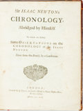 Books:Science & Technology, [Featured Lot] Newton, Sir Isaac & Nicolas Freret. Sir IsaacNewton's Chronology, abridged by himself. To which ar...