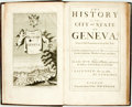 Books:Travels & Voyages, Spon, Jacob [Isaac]. The History Of The City and State OfGeneva,. From its First Foundation to this presentTim...