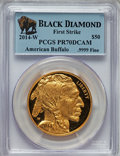 Modern Bullion Coins, 2014-W $50 One-Ounce Gold American Buffalo, First Strike, PR70 DeepCameo PCGS. .9999 Fine. PCGS Population (1961). NGC Cen...