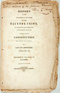 Books:Americana & American History, [Anti-Slavery]. Report of the Proceedings and Views of theTaunton Union, for the Relief and Improvement of the Colored...