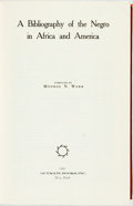 Books:Reference & Bibliography, [African American]. Monroe N. Work, editor. A Bibliography ofthe Negro in Africa and America. New York: Octagon...