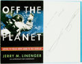Books:Science & Technology, Jerry M. Linenger. INSCRIBED. Off the Planet. Surviving Five Perilous Months Aboard the Space Station Mir. New York:...