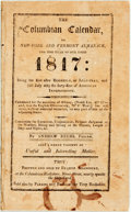 Books:Americana & American History, [Almanac]. Andrew Beers. The Columbian Calendar or New York andVermont Almanack for 1817. Troy. Francis Adancourt, ...
