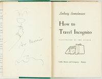 [Featured Lot] Ludwig Bemelmans. SIGNED WITH ORIGINAL DRAWING. How to Travel Incognito. Boston: