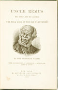 Books:Literature Pre-1900, [Featured Lot] Joel Chandler Harris. Uncle Remus. His Songs andSayings. The Folk-Lore of the Old Plantation. New Yo...