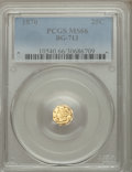 California Fractional Gold , 1870 25C Liberty Octagonal 25 Cents, BG-713, R.4, MS66 PCGS....