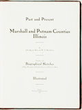 Books:Americana & American History, John Spencer Burt and W.E. Hawthorne. PAST AND PRESENT OF MARSHALL AND PUTNAM COUNTIES, ILLINOIS. BY JOHN SPENCER BURT A...