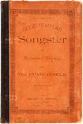 Books:Music & Sheet Music, [Good Templars]. THE GOOD TEMPLAR SONGSTER FOR TEMPERANCE MEETINGS AND THE HOME CIRCLE. SECOND EDITION. [Toledo: 188...