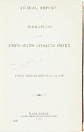 Books:Americana & American History, [Life-Saving Service]. ANNUAL REPORT OF THE OPERATIONS OF THEUNITED STATES LIFE-SAVING SERVICE FOR THE FISCAL YEAR ENDI...