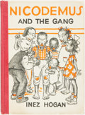 Books:Children's Books, Inez Hogan. NICODEMUS AND THE GANG. New York: [1943]. Second edition. Original pictorial covers, profusely illustrat...
