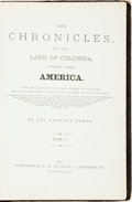 Books:Americana & American History, [James Smith Buck]. THE CHRONICLES OF THE LAND OF COLUMBIA,COMMONLY CALLED AMERICA. FROM THE LANDING OF THE PILGRIM FAT...
