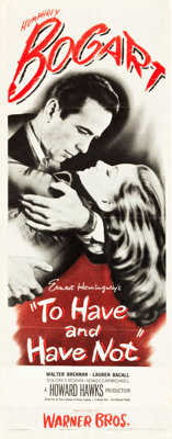 "To Have and Have Not (Warner Brothers, 1944). Insert (14"" X 36"")"