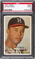 Baseball Cards:Singles (1950-1959), 1957 Topps Eddie Mathews #250 PSA Mint 9....