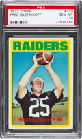 Football Cards:Singles (1970-Now), 1972 Topps Fred Biletnikoff #210 PSA Gem Mint 10 - Pop Two! ...