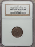 Errors, 1913-S 1C Lincoln Cent -- Struck 15% Off Center -- MS61 Brown NGC....
