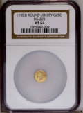 California Fractional Gold: , Undated 25C Liberty Round 25 Cents, BG-203, R.6, MS64 NGC. PCGSPopulation (1/1). (#10388)...