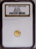 California Fractional Gold: , 1871 50C Liberty Octagonal 50 Cents, BG-924, R.3, MS62 NGC. PCGSPopulation (64/54). (#10782)...