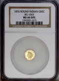 California Fractional Gold: , 1876 50C Indian Round 50 Cents, BG-1065, R.5, MS66 NGC. (#10894)...