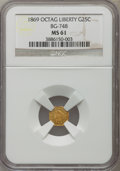 California Fractional Gold: , 1869 25C Liberty Octagonal 25 Cents, BG-748, R.5, MS61 NGC. NGCCensus: (1/6). PCGS Population (6/29). ...