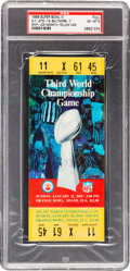 Football Collectibles:Tickets, 1969 Super Bowl III Full Ticket PSA EX-MT 6 - Yellow Variation....