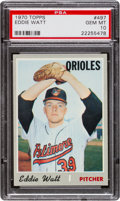 Baseball Cards:Singles (1970-Now), 1970 Topps Eddie Watt #497 PSA Gem Mint 10 - Pop One! ...