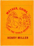 Books:Literature 1900-up, Henry Miller. SIGNED/LIMITED. Mother, China, and the WorldBeyond. Santa Barbara: Capra Press, 1977. First edition, ...