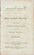 Books:Americana & American History, [Anti-Slavery]. The Anti-Slavery Examiner. No. 6. The BibleAgainst Slavery. An inquiry into the Patriarchal and Mosaic ...