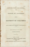 Books:Americana & American History, [Theodore Dwight Weld]. The Anti-Slavery Examiner. No. 5. ThePower of Congress Over the District of Columbia. New Y...