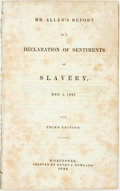 Books:Americana & American History, [Anti-Slavery]. [George Allen]. Mr. Allen's Report of aDeclaration of Sentiments on Slavery, Dec. 5, 1837. Worceste...