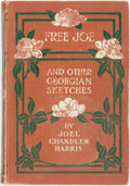 Books:Literature Pre-1900, [African American Dialect Tales]. Joel Chandler Harris. Free Joe and Other Georgian Sketches. New York: P.F. Collier...