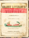 Books:Children's Books, [Children's]. [Author Unknown]. Granny Lovebaby's Melodies.Philadelphia: Fisher & Brother, [n.d., ca. 1800s]. No ed...