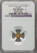 California Fractional Gold , 1874 25C Liberty Round 25 Cents, BG-844, High R.5, -- Scratches --NGC Details. Unc. NGC Census: (0/2). PCGS Population (0/...